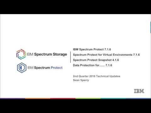 Spectrum Protect VE and Snapshot Technical Update Q2 2016