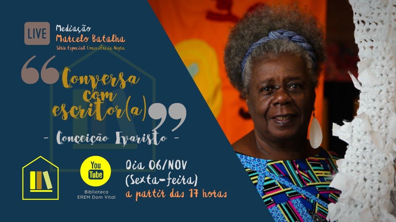 """23/2020 - Conversa com Escritor(a) recebe Conceição Evaristo (Série Especial """"Consciência Negra"""") - YouTube"""