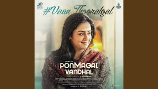 "Gambar cover Vaan Thooralgal (From ""Pon Magal Vandhal"")"