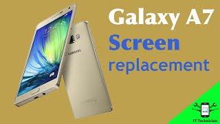 Samsung Galaxy A7 screen replacement