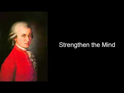 Mozart Strengthen the Mind (Mozart Effect Volumn I)
