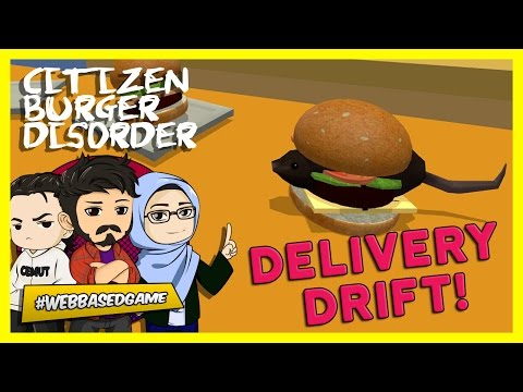 Delivery Drift! | Citizen Burger Disorder