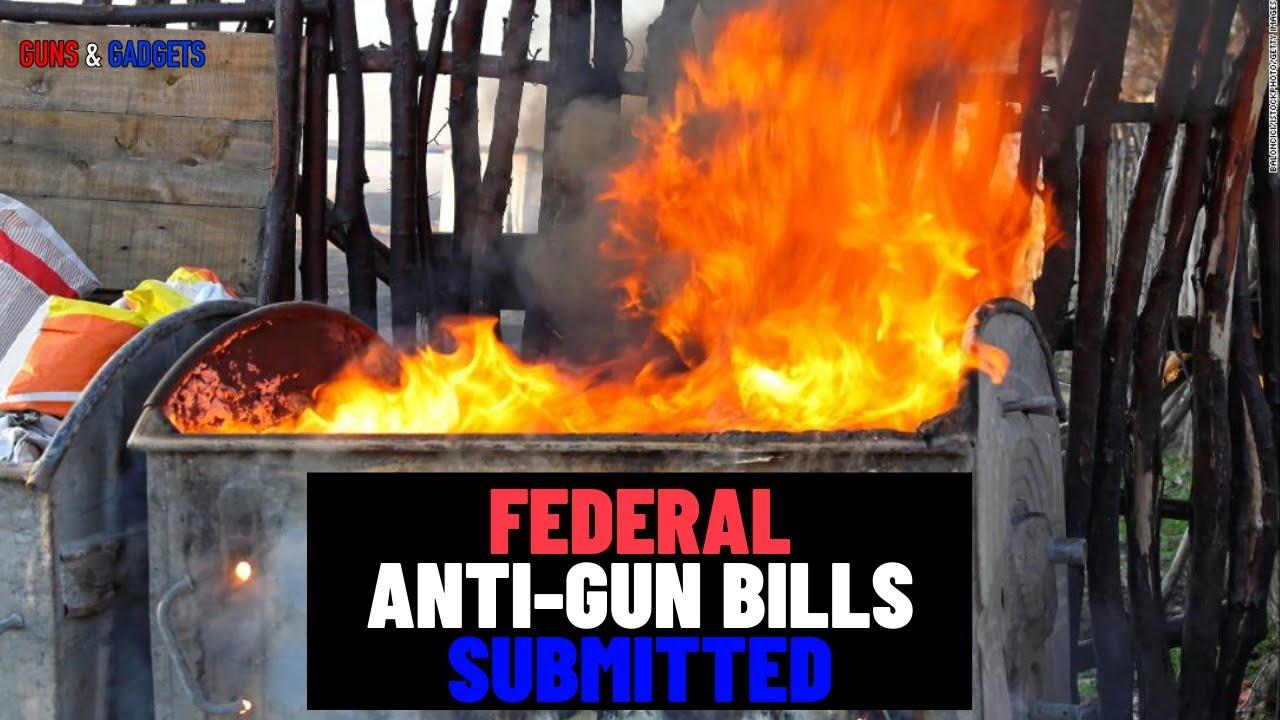 Federal Anti Gun Bills Prefiled