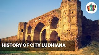 History of City Ludhiana