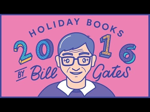 Bill Gates Lists His Favorite Books of 2016