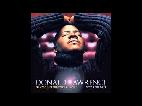 Best for Last - Donald Lawrence feat. Yolanda Adams