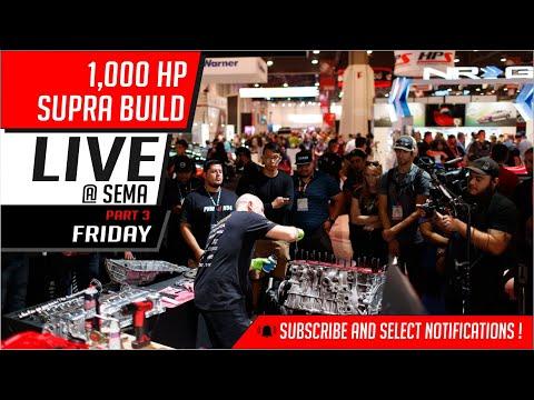 1,000 HP Supra build   Live @ Sema   Friday