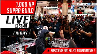 1,000 HP Supra build | Live @ Sema | Friday