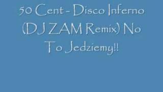 50 Cent Disco Inferno DJ ZAM Remix
