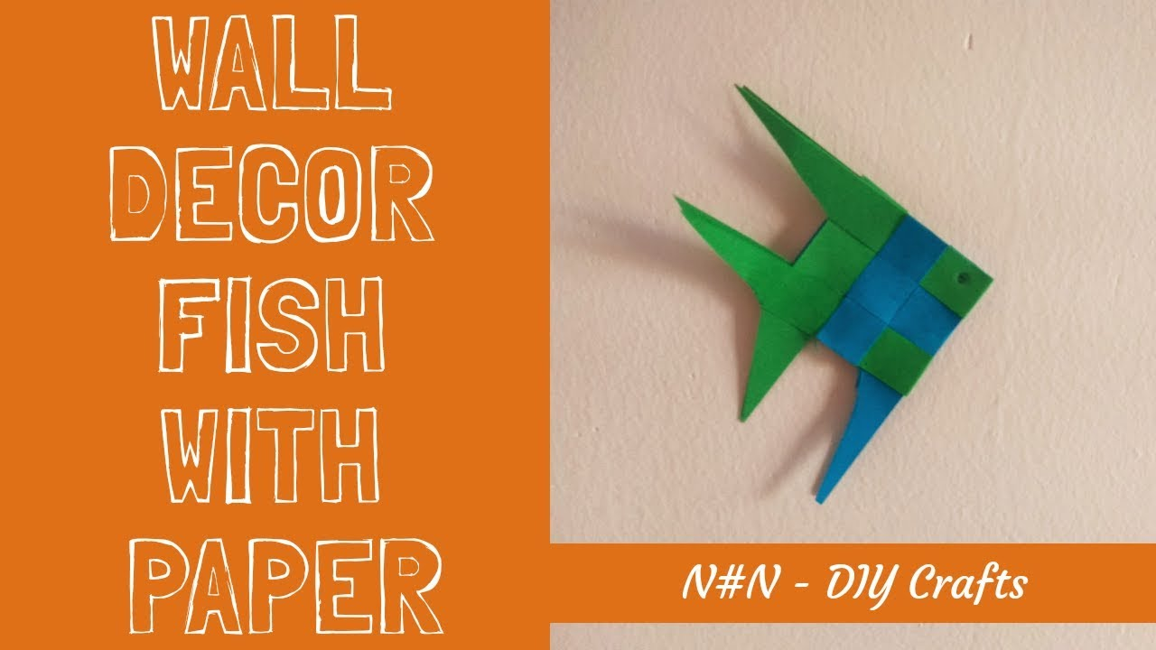 Wall Decor Fish Making With Paper Paper Fish With Paper Nn Diy