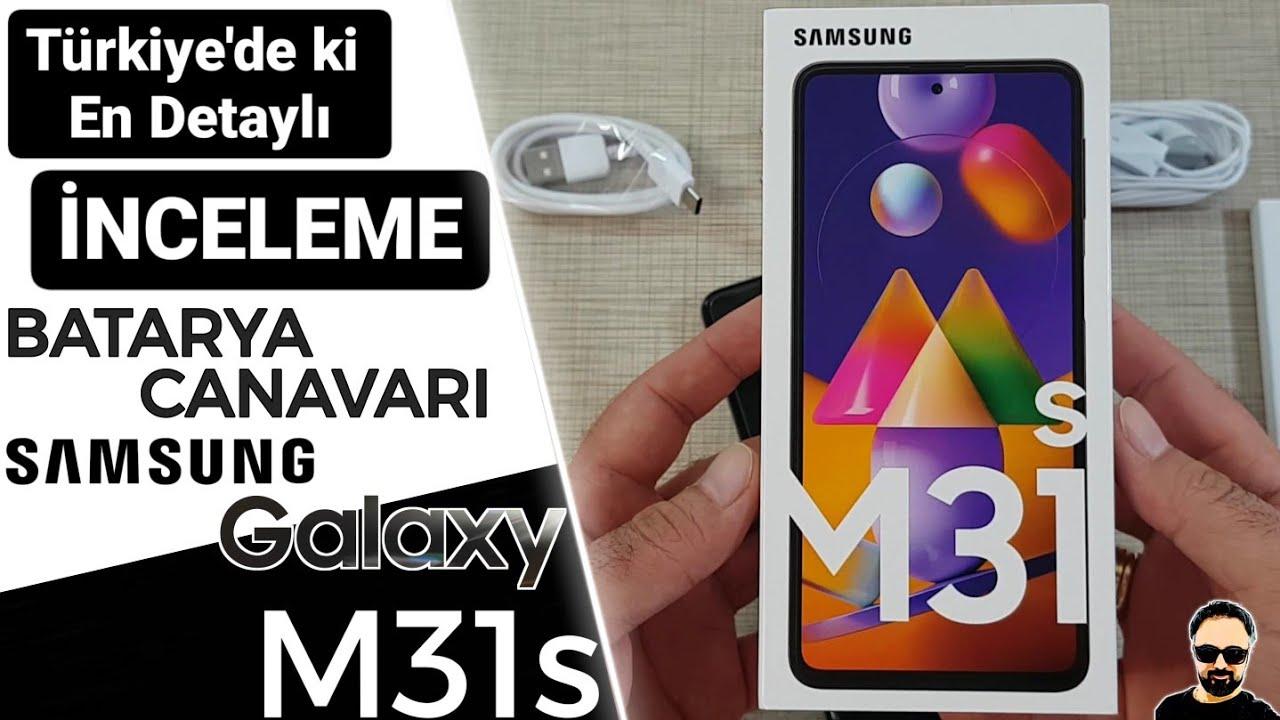 Samsung Galaxy M31S Detaylı İncelemesi   2.900 TL'lik Fiyatıyla Batarya Canavarı Sahnede...