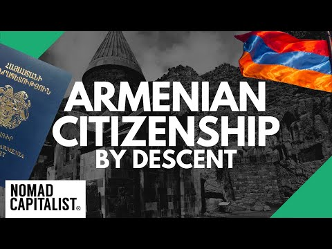 How To Get Armenian Citizenship By Descent