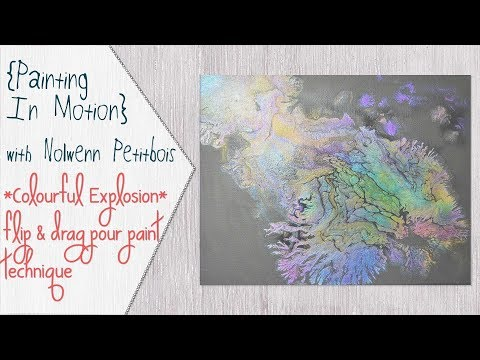 Fluid art painting 03 using the flip and drag technique, A Colourful Explosion