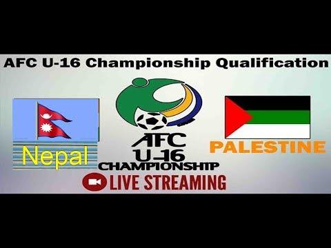 Nepal Vs Palestine Football Match Live Stream ll  Nepal U16 vs Palestine U16 ll AFC Championship