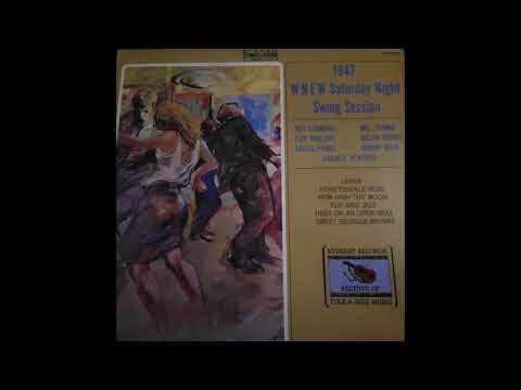 1947 WNEW Saturday Night Swing Session (Full Album Vinyl)