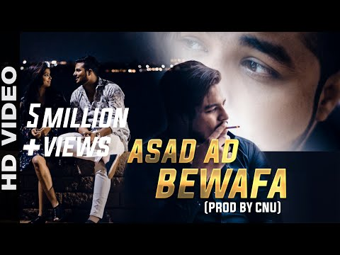 Asad AD - Bewafa (Official Video) - Produce by (CNU)