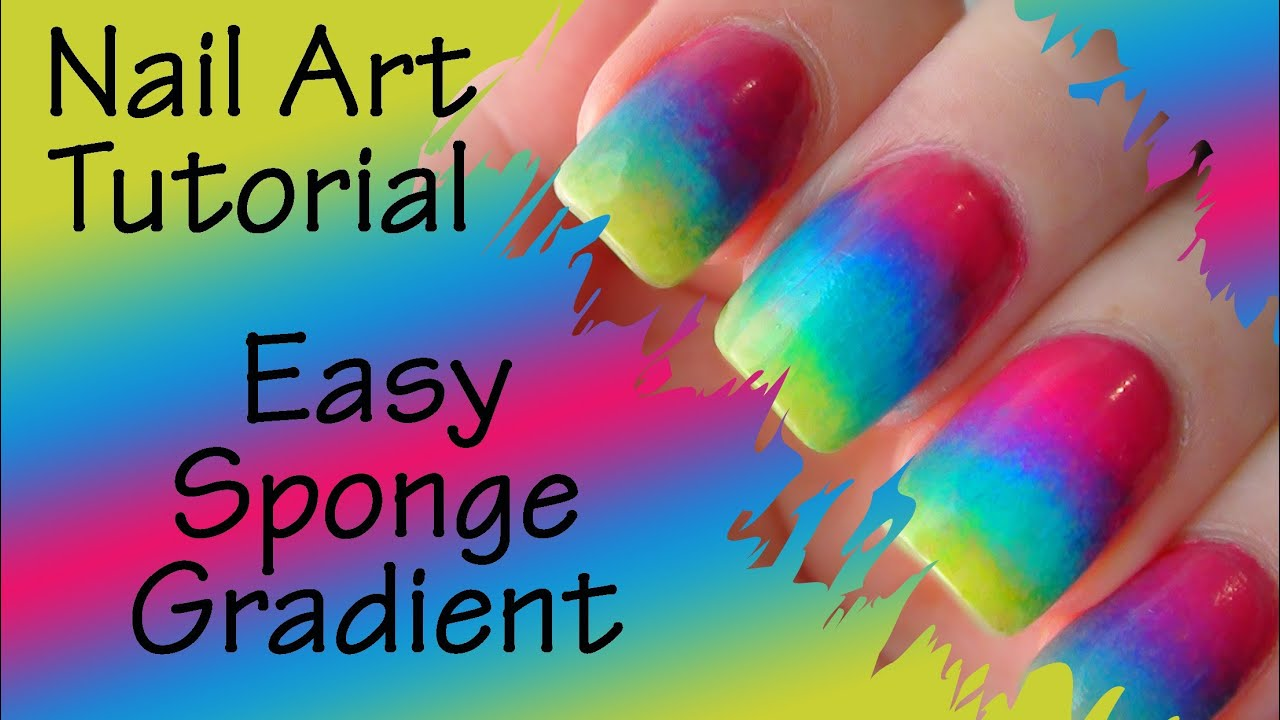 Nail Art Tutorial - Sponge Gradient / Ombre Nails ( version 2 ...