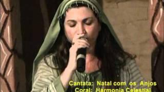 Cantata: NATAL COM OS ANJOS - visita de Gabriel e cântico de Maria - Solo: Hudson, Simone e Obede