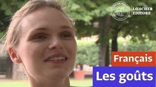 Français - Les goûts