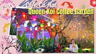 [Quán Đẹp] Quán Cafe Cá Koi Đẹp Nhất Nhì Sài Gòn   Queen Koi Coffee Garden
