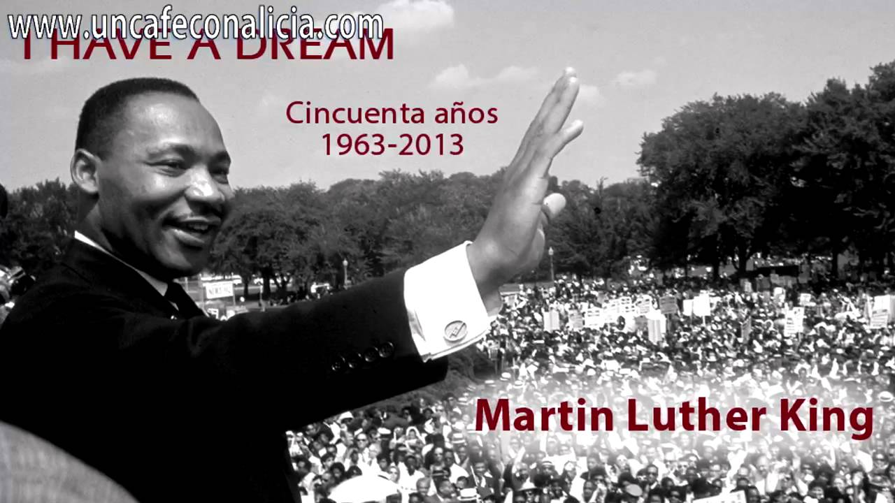 50 a os de i have a dream martin luther king youtube - Gran canaria tv com ...