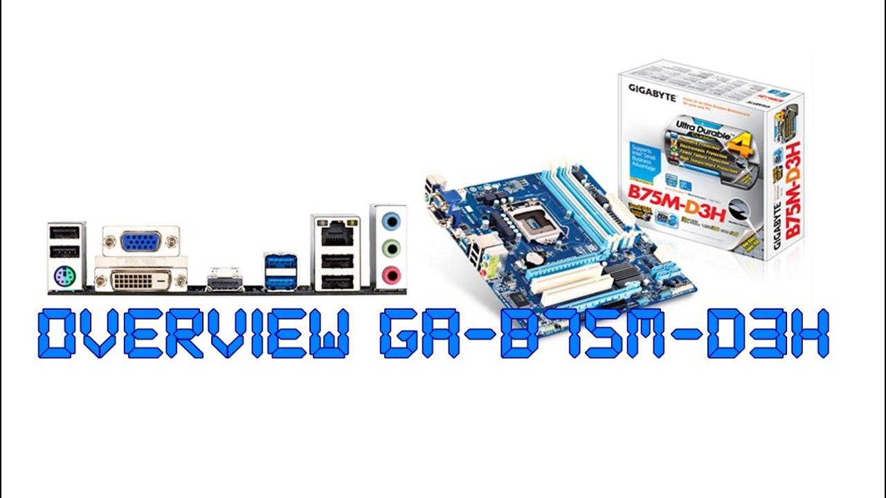 Overview Gigabyte Ga-b75m-d3h