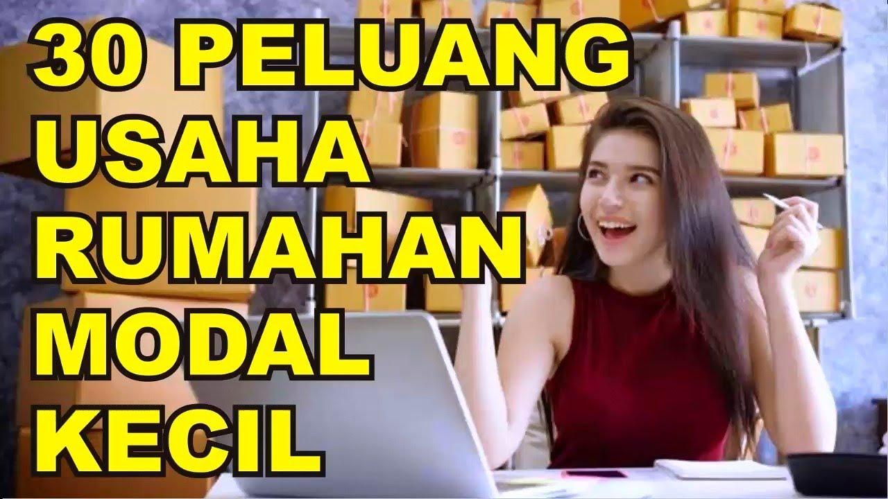 30 PELUANG USAHA RUMAHAN DENGAN MODAL KECIL - YouTube