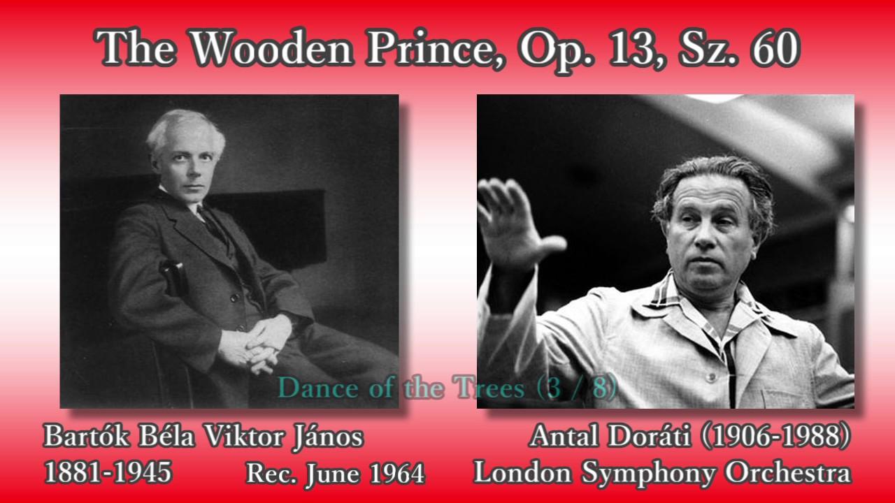 Bartók The Wooden Prince Doráti Lso 1964 バルトーク かかし王子 ドラティ