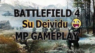 Gan ilgai nedarytas... Battlefield gameplay 4 video (Su Deividu)