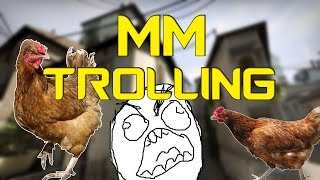 LOVE FOR CHICKENS & ANGRY TEAMMATES | CS:GO MM Trolling