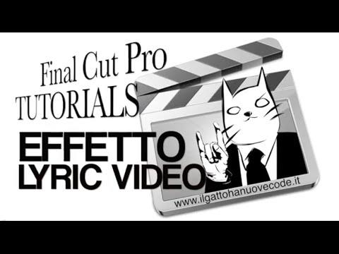 Final Cut Pro X - EFFETTO LYRIC VIDEO (Come sincronizzare voce e testo)