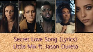 Download Little Mix - Secret Love Song (Lyrics) ft. Jason Durelo