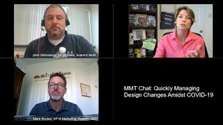 MMT Chat: Quickly Managing Design Changes Amidst COVID-19