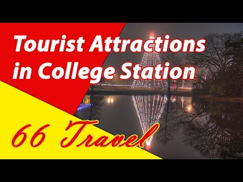 List 11 Tourist Attractions in College Station, Texas | Travel to United States