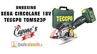 Unboxing e funzionamento mini sega a batteria 18V TECCPO TDMS23P