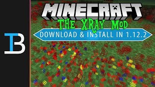 How To Download & Install The XRay Mod in Minecraft 1.12.2