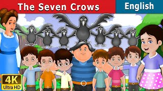 Seven Crows in English | Story | English Fairy Tales