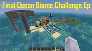 Ocean Biome Challenge Final Episode: Minecraft Aquatic update