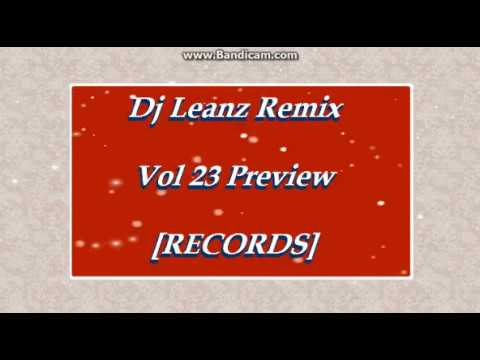 budots dj Leanz Remix Vol 23 ft, jl cuede Preview Mmc 2017]