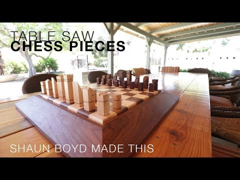 Table Saw Chess Pieces - Shaun Boyd Made This