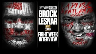 BROCK LESNAR'S 1st UFC 200 FIGHT WEEK INTERVIEW