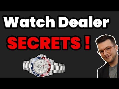 Watch Dealer SECRETS !