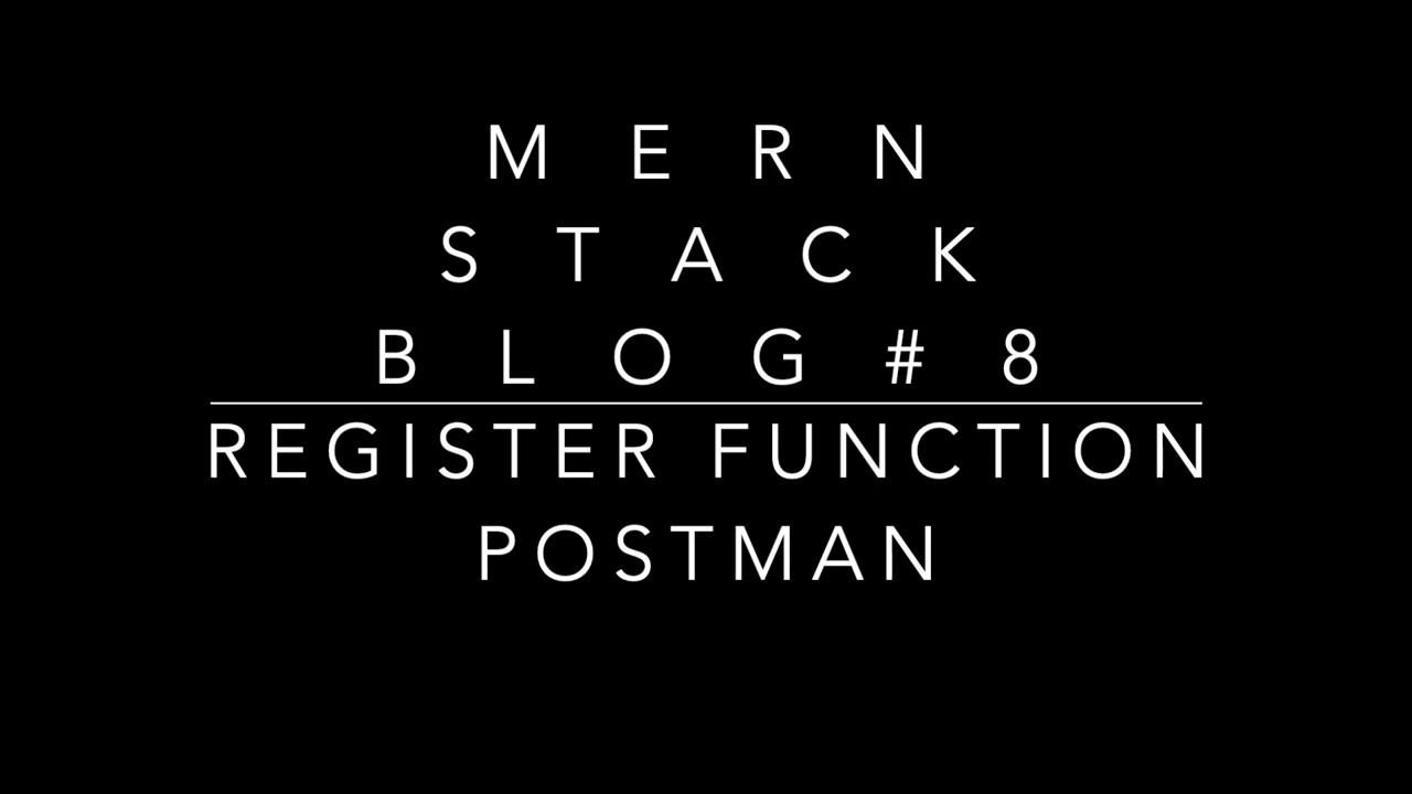 Register Function using Postman - Blog ReactJS NodeJS#8