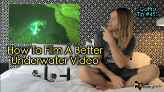 How To Film A Better Underwater Video - GoPro Tip #451