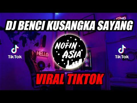 DJ Benci Ku Sangka Sayang x Satu Nama Tetap Di Hati | Remix Terbaru Full Bass 2019
