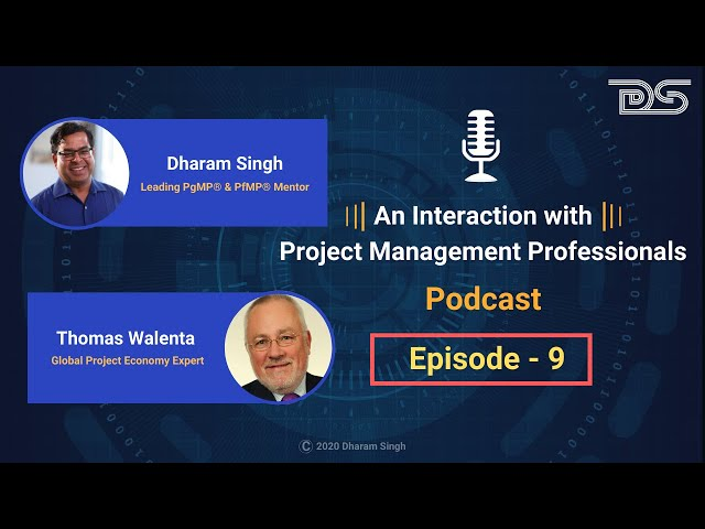 Top 10 Tips | Become a Pro Program Manager | Dharam Singh | Thomas Walenta | Podcast | Episode 9
