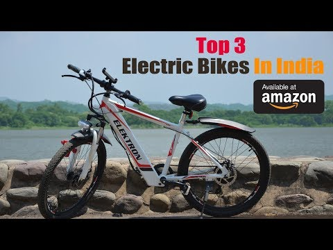 Top 3 Electric Bikes In India Which You Can Purchase From Amazon India | InfoTalk