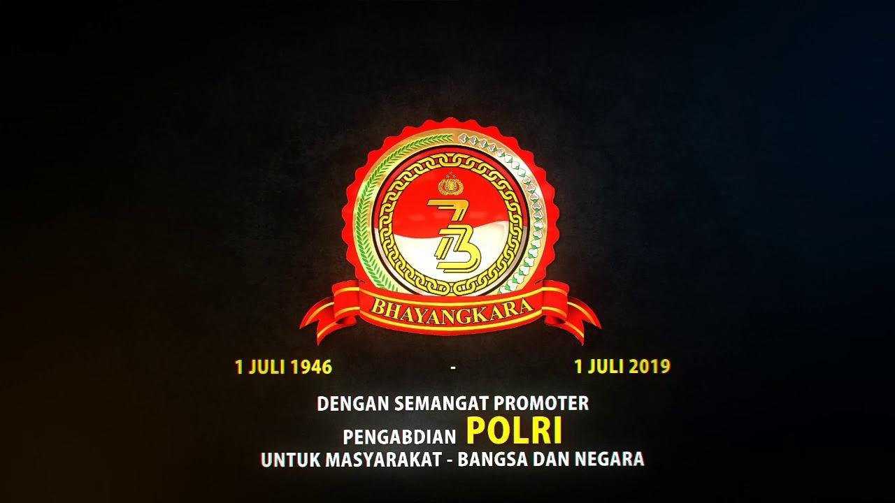 LOGO dan TEMA HUT BHAYANGKARA ke 73 tahun 2019 - YouTube