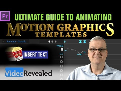 Ultimate Guide to Animating Motion Graphics Templates in Adobe Premiere Pro CC - DEEP DIVE!