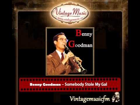 Benny Goodman – Somebody Stole My Gal mp3